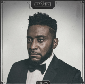 The Narrative by Sho Baraka